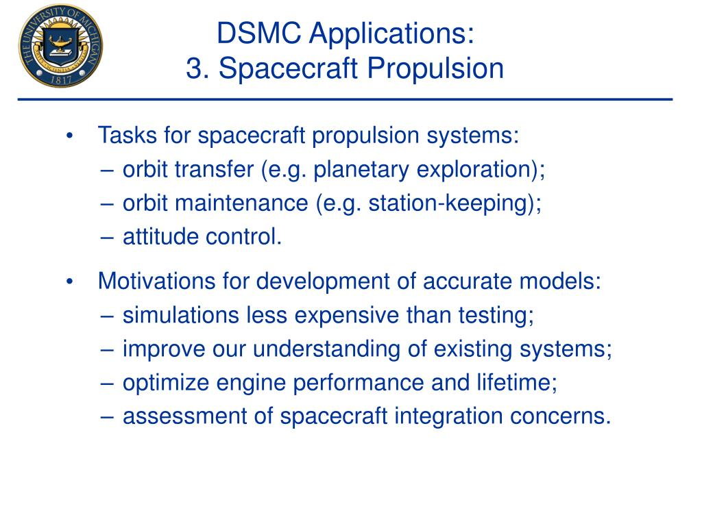 Tasks for spacecraft propulsion systems: