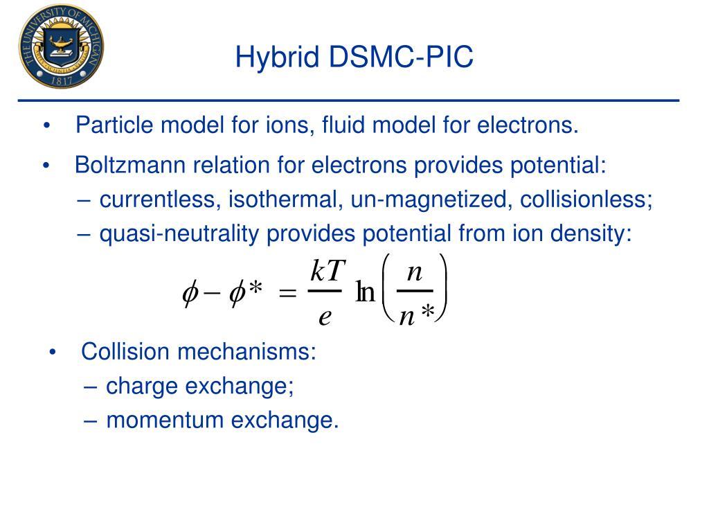 Hybrid DSMC-PIC