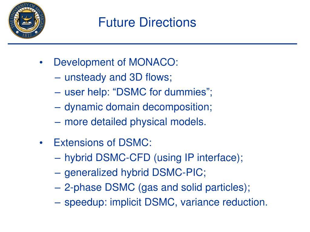 Development of MONACO: