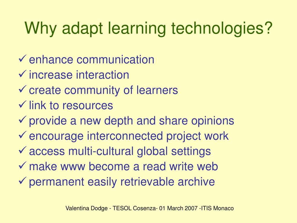Why adapt learning technologies?