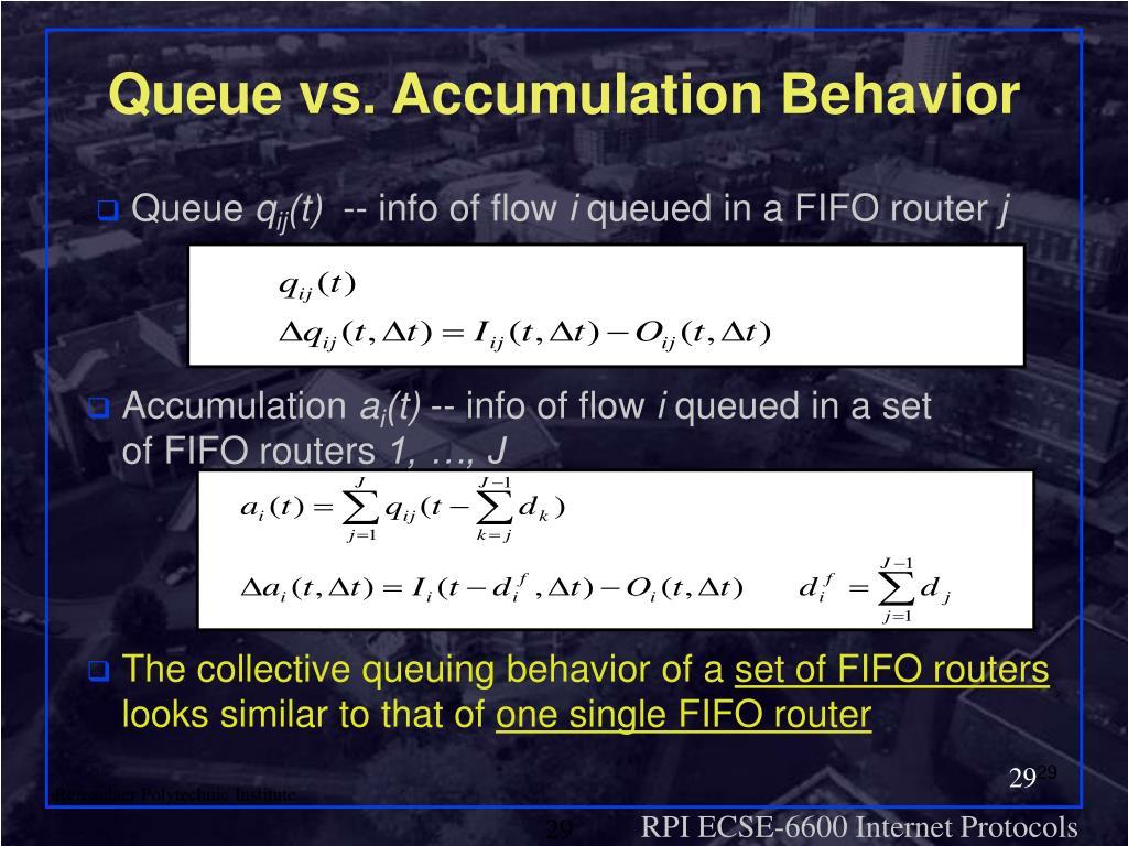 Queue vs. Accumulation Behavior