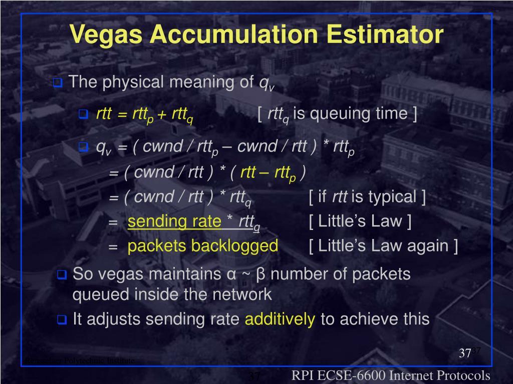 Vegas Accumulation Estimator
