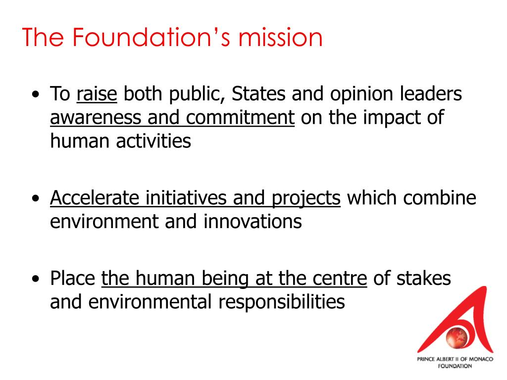The Foundation's mission