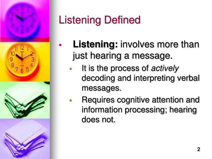 Listening Defined