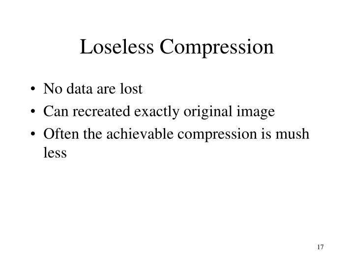 Loseless Compression