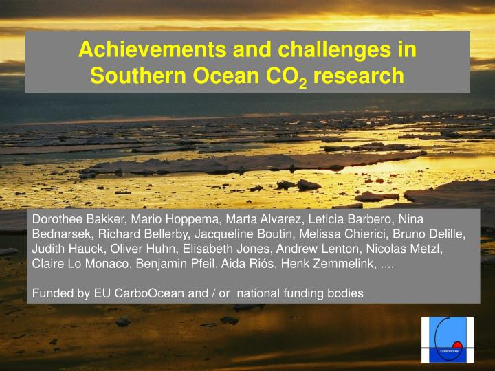 Achievements and challenges in southern ocean co 2 research l.jpg