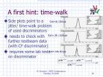a first hint time walk
