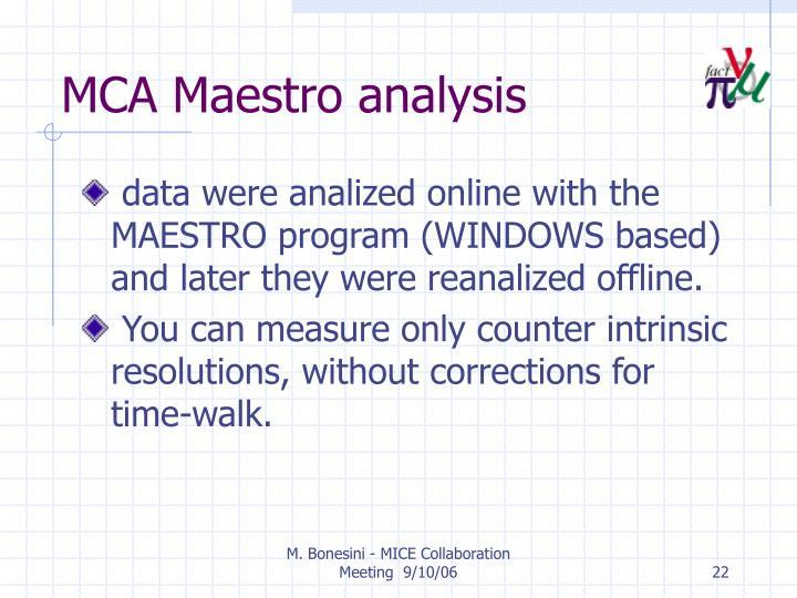 MCA Maestro analysis
