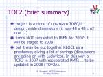 tof2 brief summary