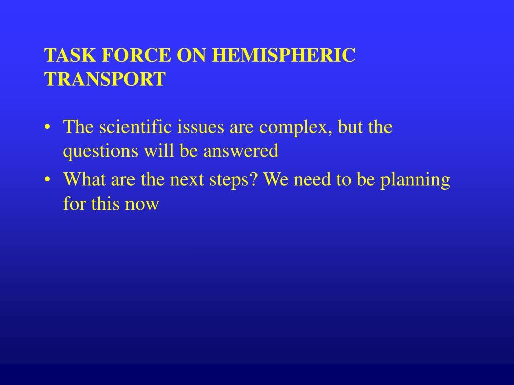 TASK FORCE ON HEMISPHERIC TRANSPORT