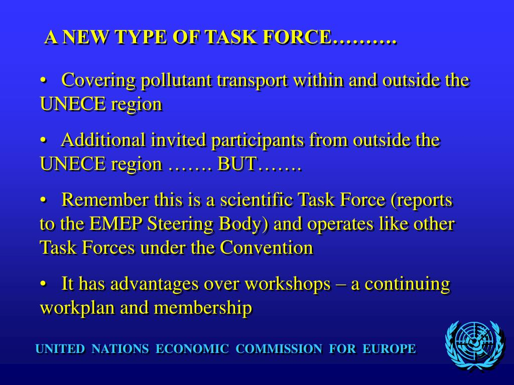 A NEW TYPE OF TASK FORCE……….