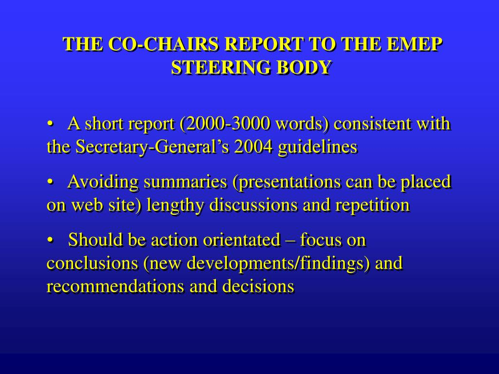 THE CO-CHAIRS REPORT TO THE EMEP STEERING BODY