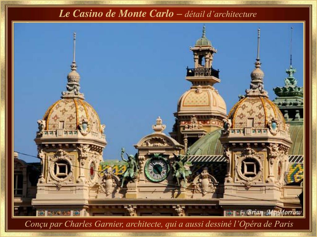 Le Casino de Monte Carlo –