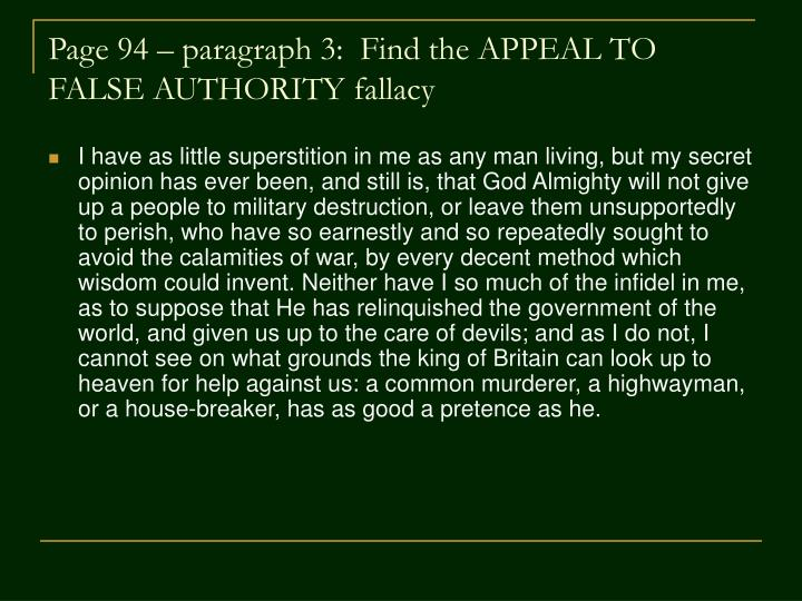 Page 94 – paragraph 3:  Find the APPEAL TO FALSE AUTHORITY fallacy