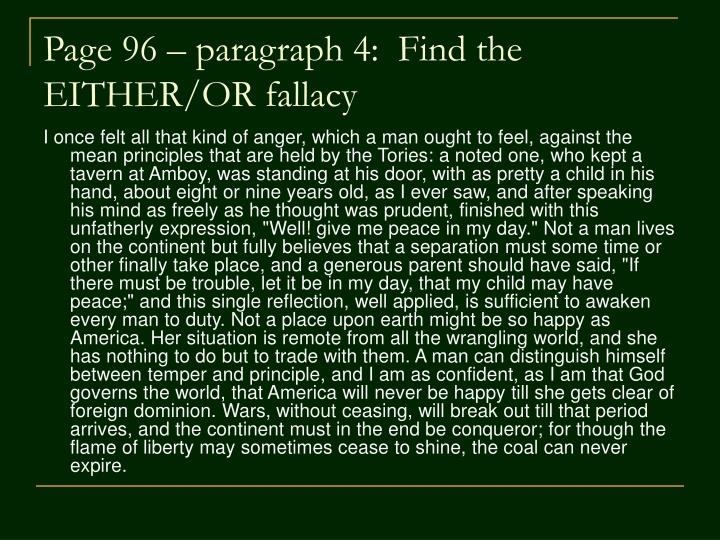 Page 96 – paragraph 4:  Find the EITHER/OR fallacy