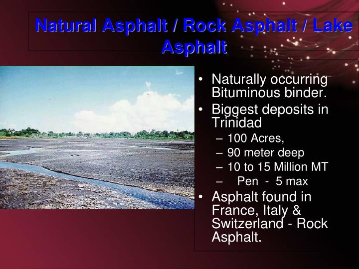 Natural Asphalt / Rock Asphalt / Lake Asphalt