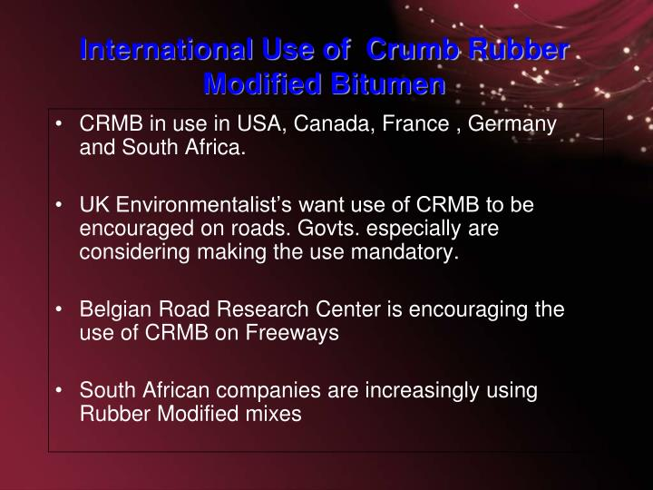 CRMB in use in USA, Canada, France , Germany and South Africa.