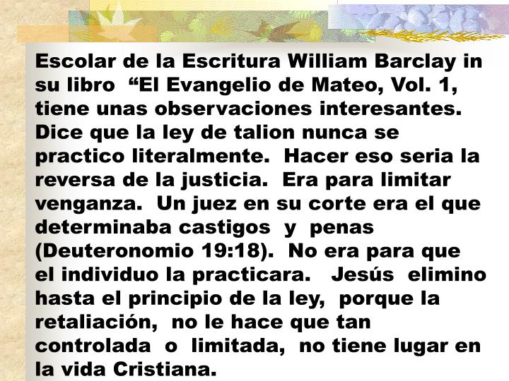 Escolar de la Escritura William Barclay in su libro