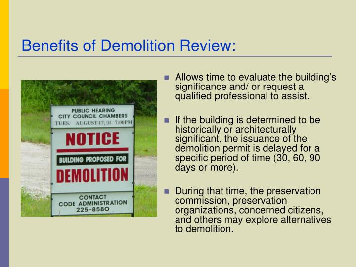 Benefits of Demolition Review: