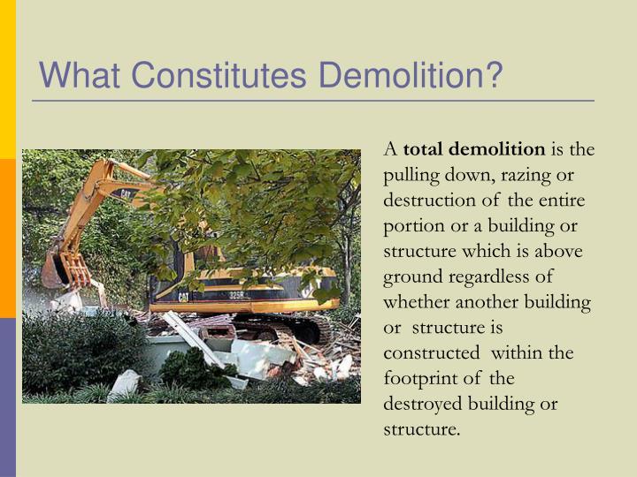 What Constitutes Demolition?