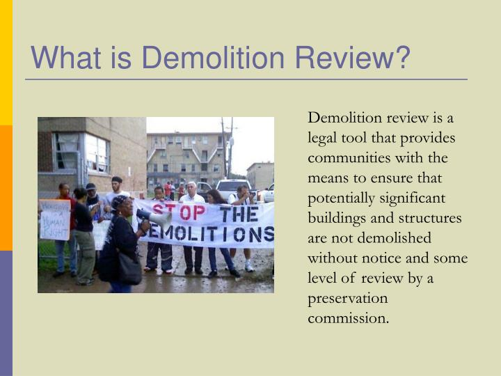 What is demolition review