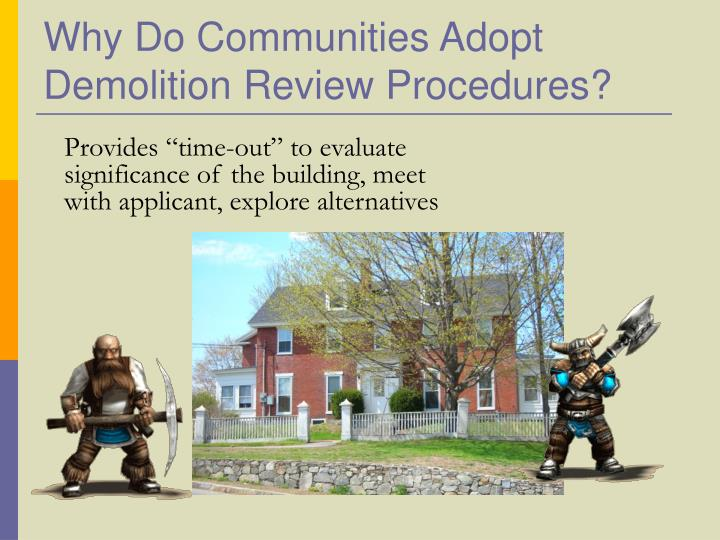 Why do communities adopt demolition review procedures