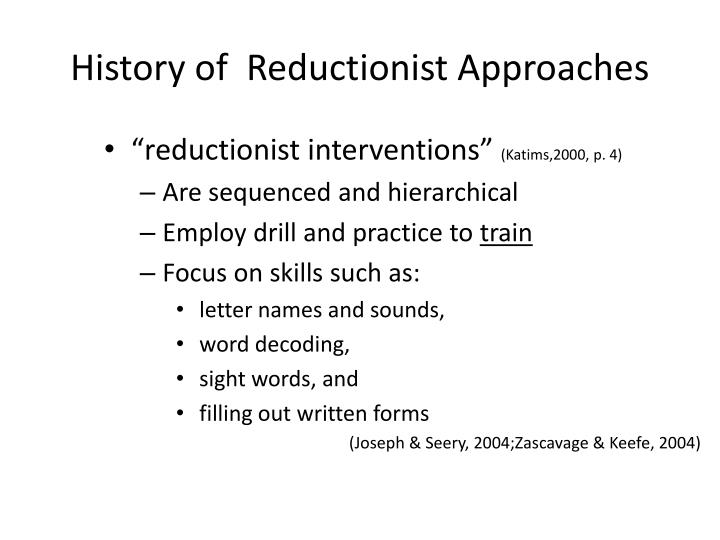 History of reductionist approaches