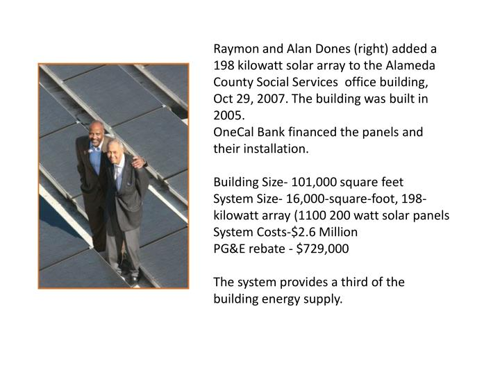 Raymon and Alan Dones (right) added a 198 kilowatt solar array to the Alameda County Social Services  office building,