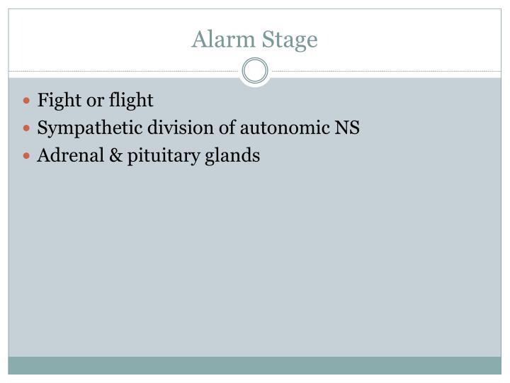 Alarm Stage