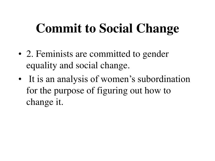 Commit to Social Change