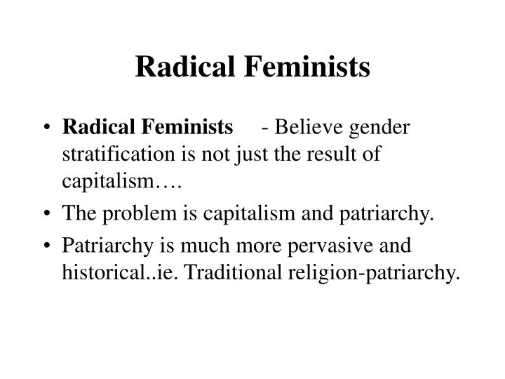 Radical Feminists