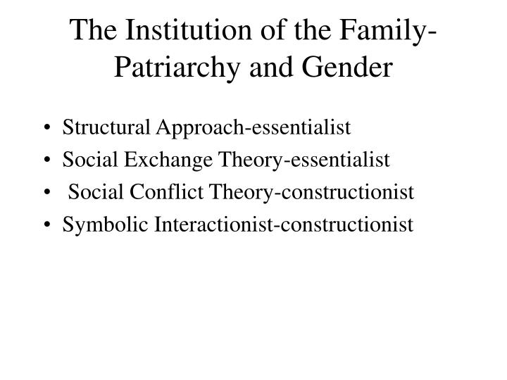 The Institution of the Family-Patriarchy and Gender