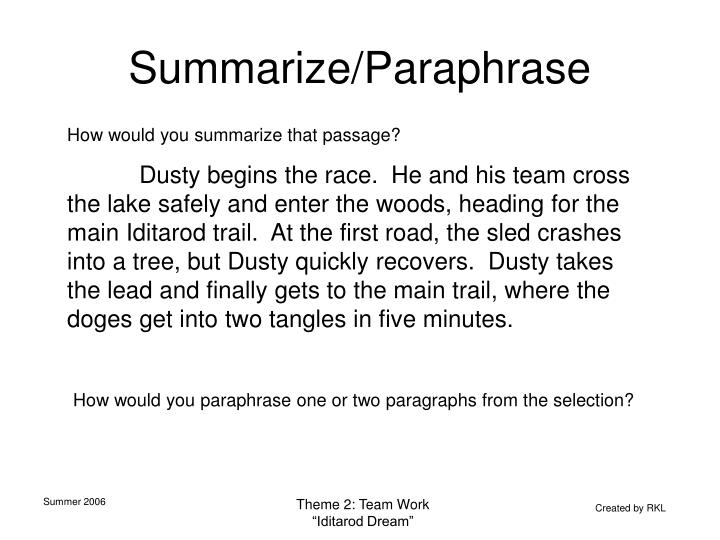 Summarize/Paraphrase