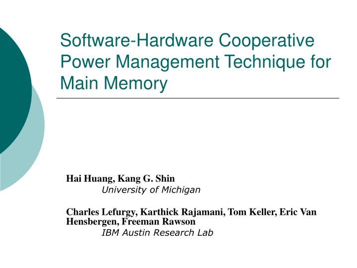 Software hardware cooperative power management technique for main memory