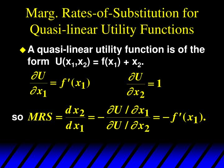 Marg. Rates-of-Substitution for Quasi-linear Utility Functions