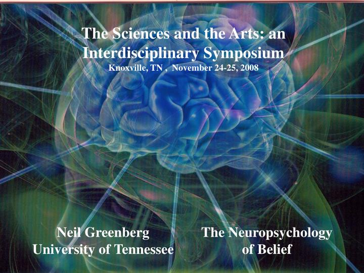 The Sciences and the Arts: an Interdisciplinary Symposium