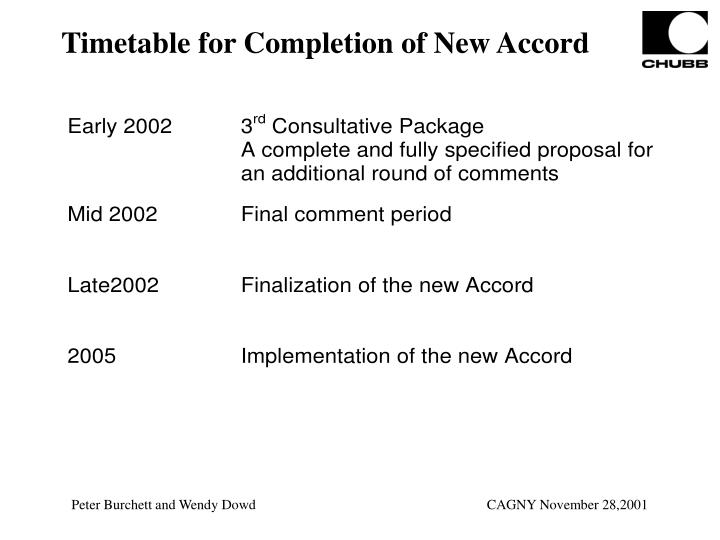 Timetable for Completion of New Accord