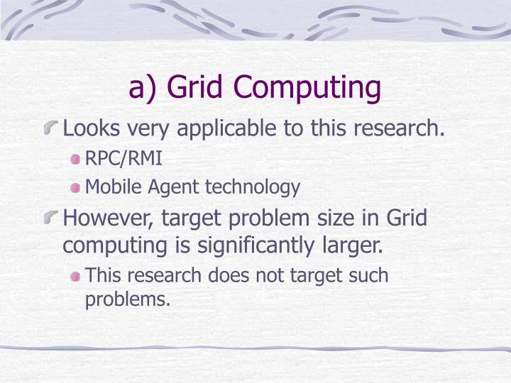 a) Grid Computing
