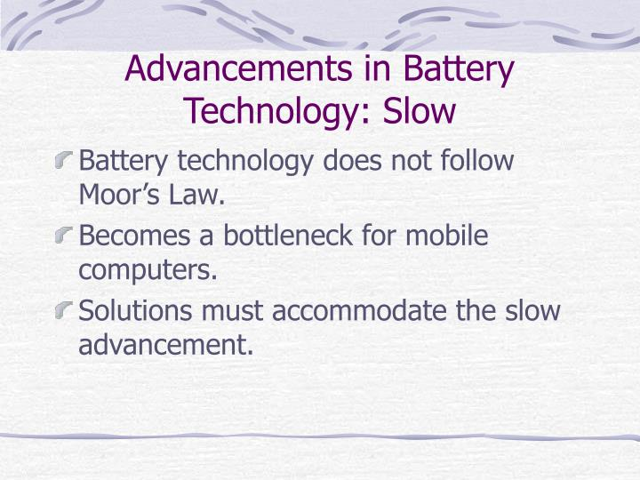 Advancements in Battery Technology: Slow