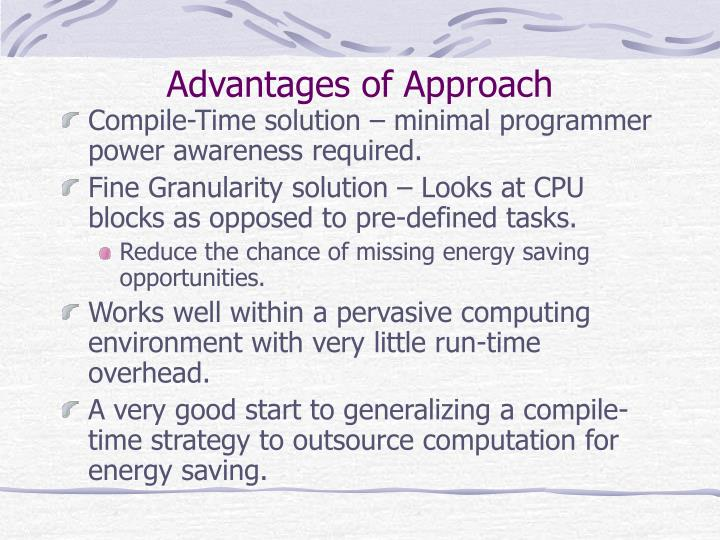 Advantages of Approach