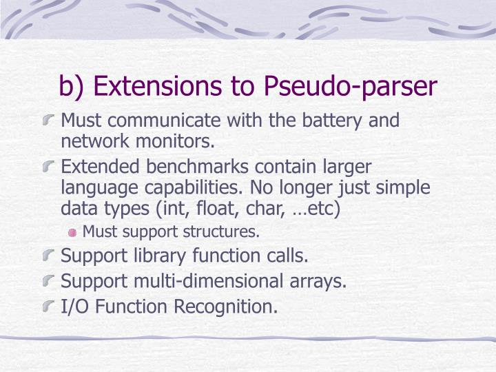 b) Extensions to Pseudo-parser