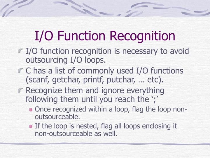 I/O Function Recognition