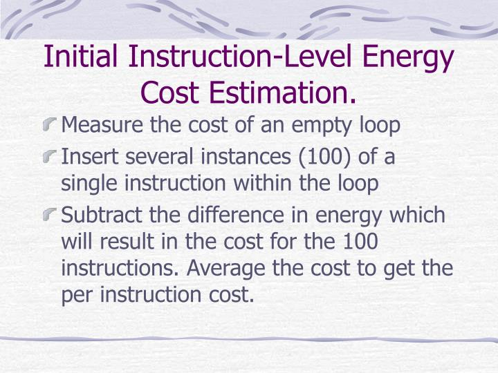 Initial Instruction-Level Energy Cost Estimation.