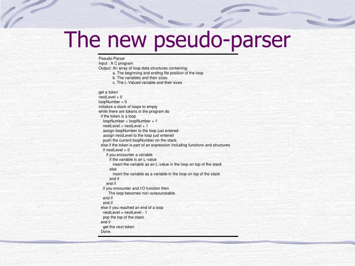 The new pseudo-parser
