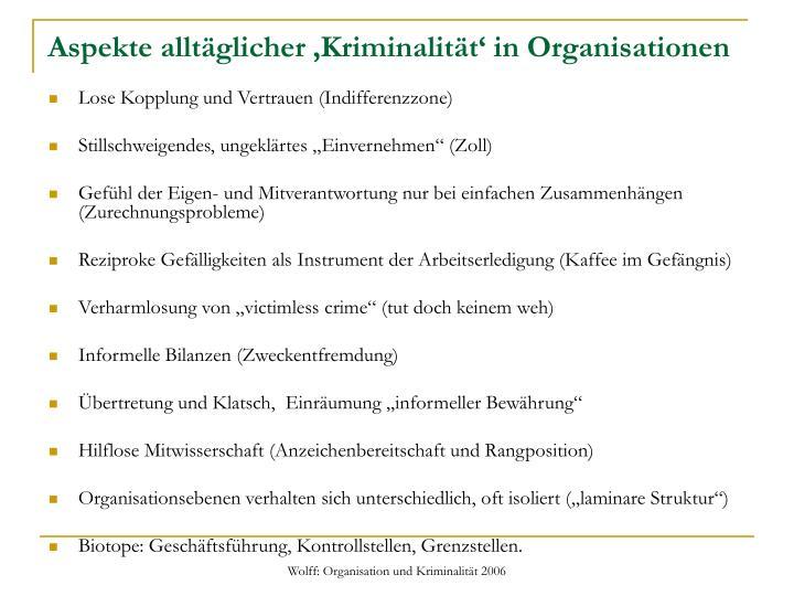 Aspekte alltäglicher 'Kriminalität' in Organisationen