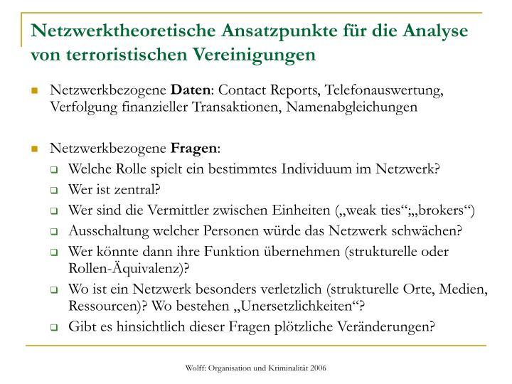Netzwerktheoretische Ansatzpunkte für die Analyse von terroristischen Vereinigungen