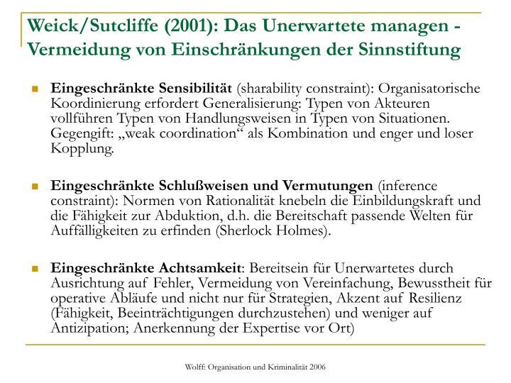 Weick/Sutcliffe (2001): Das Unerwartete managen - Vermeidung von Einschränkungen der Sinnstiftung