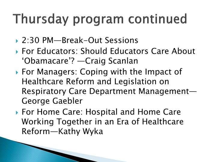 Thursday program continued
