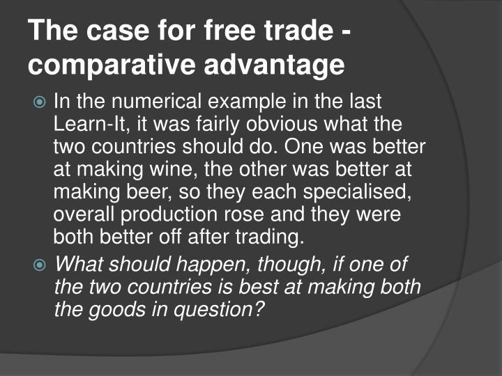 The case for free trade - comparative advantage