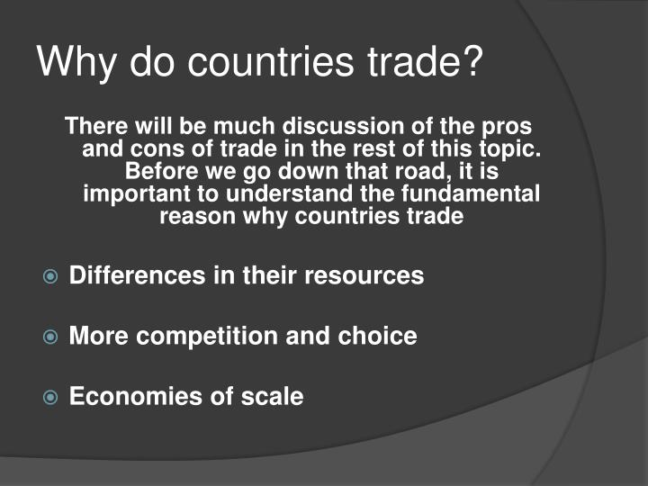 Why do countries trade